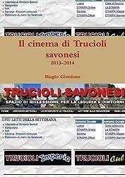 Il Cinema Di Trucioli Savonesi