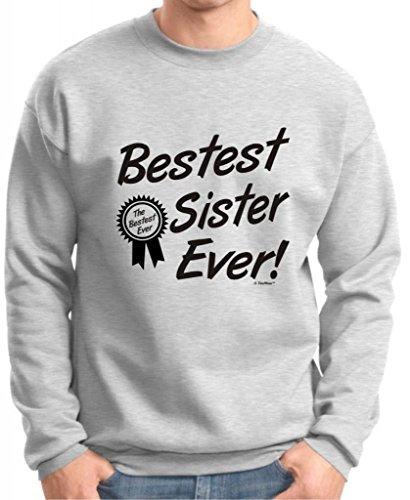 Bestest World's Best Sister Ever Gift Premium Crewneck Sweatshirt Large Ash
