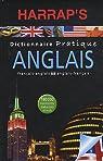 Dictionnaire pratique Anglais : Français-Anglais; Anglais-Français par Harrap's