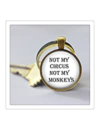 Not My Circus Not My Monkeys Quote - Choose Necklace or Keychain - Choose Fin...