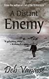 A Distant Enemy: A Novel of Alaska