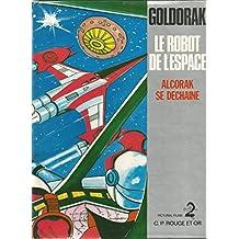Alcorak se déchaîne (Goldorak le Robot de l'espace)