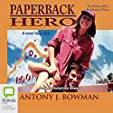 Paperback Hero Audiobook by Antony J. Bowman Narrated by Humphrey Bower