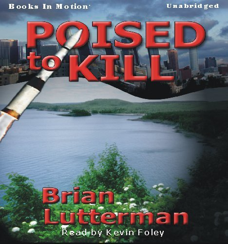 Poised To Kill by Brian Lutterman from Books In Motion.com
