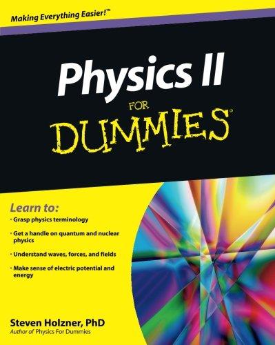 Physics II For Dummies (General Relativity Workbook)