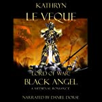 Lord of War: Black Angel | Kathryn Le Veque