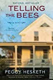 Telling the Bees, Peggy Hesketh, 0425264882