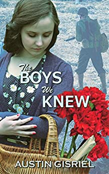 The Boys We Knew (The Secret of Their Midnight Tears Book 2) by [Gisriel, Austin]