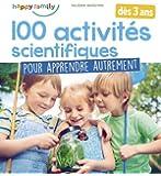 Happy Family : 100 activités scientifiques pour apprendre autrement