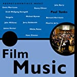 Film Music: The Pocket Essential Guide | Paul Tonks