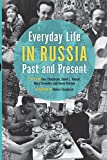 img - for Everyday Life in Russia Past and Present (Indiana-Michigan Series in Russian and East European Studies) book / textbook / text book