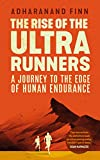 The Rise of the Ultra Runners: A Journey to...
