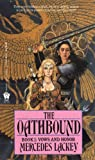 The Oathbound, Mercedes Lackey, 061360587X