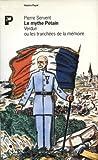 img - for Le mythe Pe tain: Verdun, ou, les tranche es de la me moire (Documents Payot) (French Edition) book / textbook / text book