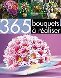 365 bouquets à réaliser