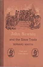 Then And There Series. John Newton And The…
