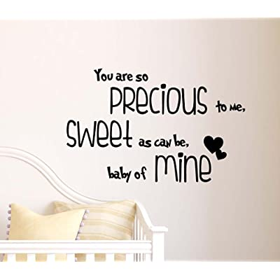 You are so Precious to me Sweet as can be Baby of Mine Cute Wall Vinyl Decal Quote Lettering Art Saying Sticker Stencil Nursery Wall Decor: Baby