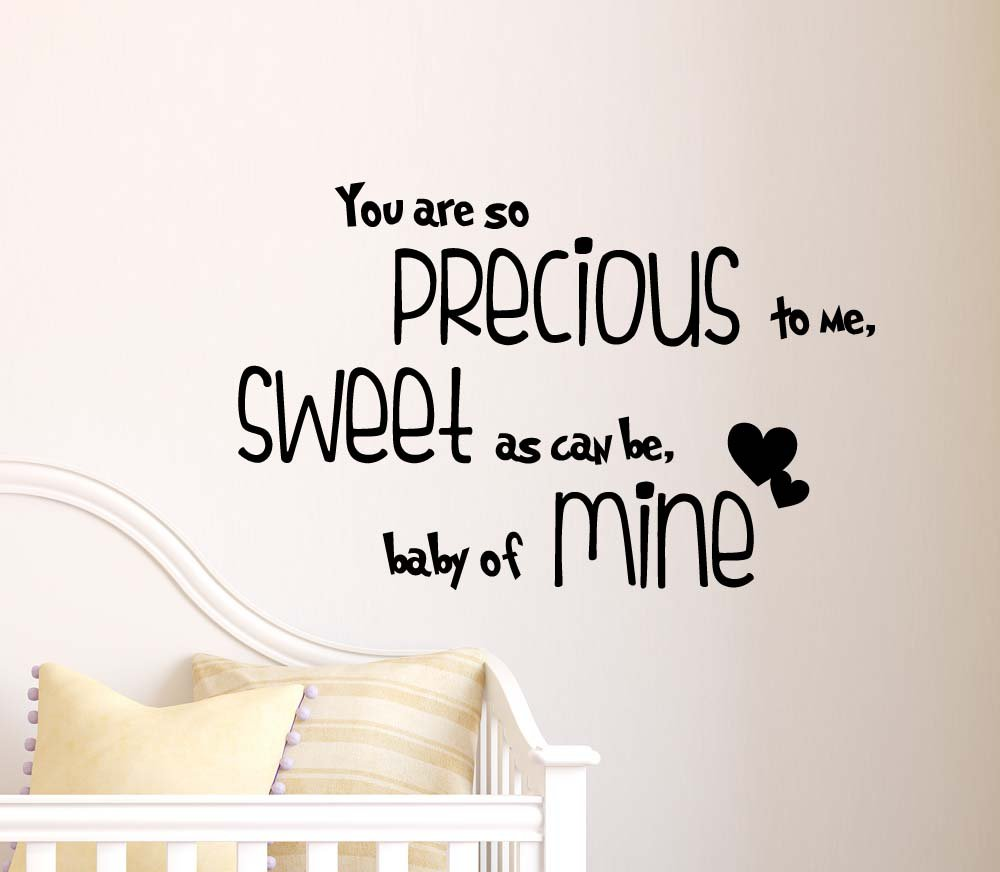 amazon com you are so precious to me sweet as can be baby of mine amazon com you are so precious to me sweet as can be baby of mine cute wall vinyl decal quote lettering art saying sticker stencil nursery wall decor baby