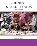 Chinese Street Foods by Photo
