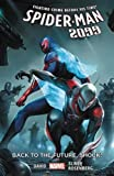 img - for Spider-Man 2099 Vol. 7: Back to the Future, Shock! book / textbook / text book
