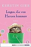 Lügen, die von Herzen kommen: Roman (Allgemeine Reihe. Bastei Lübbe Taschenbücher) (German Edition)