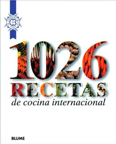 Le Cordon Bleu's1026 recetas de cocina internacional (Spanish Edition) [Hardcover](2010) PDF