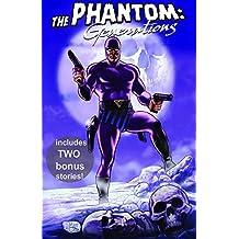 The Phantom Generations (Phantom (Moonstone Numbered)) by Tom DeFalco (2011-01-04)