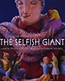 The Selfish Giant by Oscar Wilde (2000-02-22)