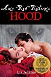 "Amy ""Red"" Riding's Hood (Adult fairy tale erotica)"
