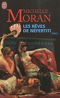 Les rêves de Néfertiti, Moran, Michelle
