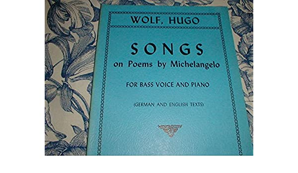 songs on poems by michelangelo for bass voice and piano