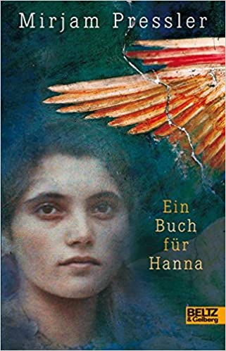 Ein Buch Für Hanna Roman Amazonde Mirjam Pressler Bücher