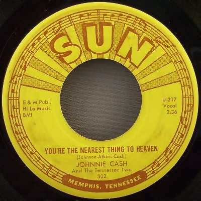 Rpm Records 45 Way (The Ways of a Woman In Love / You're The Nearest Thing To Heaven { Sun Records 302 } [ 7 inch VINYL single. 45 rpm ])