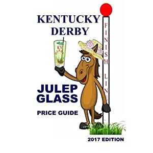 Kentucky Derby Julep Glass Price Guide