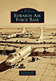 Edwards Air Force Base (Images of Aviation)