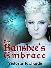 The Banshee's Embrace (The Banshee's Embrace Trilogy Book 1)