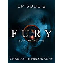 Fury: Episode 2 (Book One of The Cure)