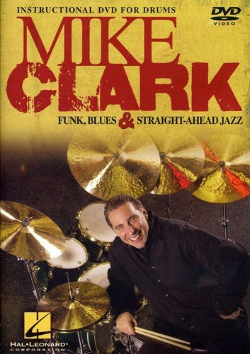 Mike Clark: Funk, Blues and Straight-Ahead Jazz ()