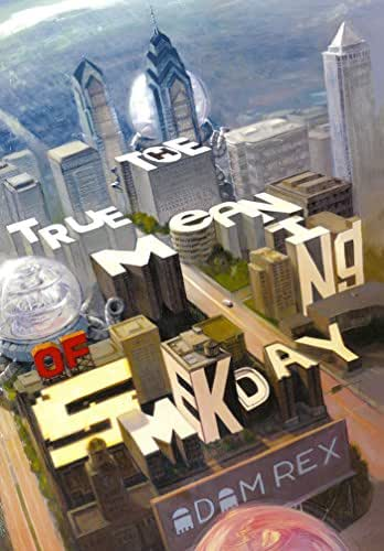 True Meaning of Smekday, The (Single Title (One-Off) Book 1)