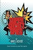Super-Secret Spies, Henry J. Acevedo, 1479738808