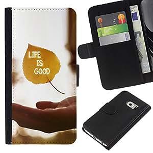 KingStore / Leather Etui en cuir / Samsung Galaxy S6 EDGE / La vida es buena