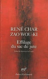 Effilage du sac de jute par René Char