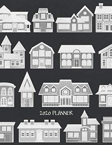 2020 Planner: Chalkboard Houses Yearly Calendar for Real Estate Agents, Community Workers, Builders, Developers & Architects