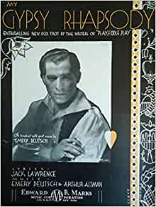 My Gypsy Rhapsody: Jack Lawrence, Emery Deutsch, Arthur