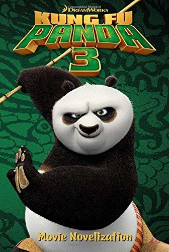 Kung Fu Panda 3 Movie Novelization (Kung Fu Panda 2 Story Of Po)