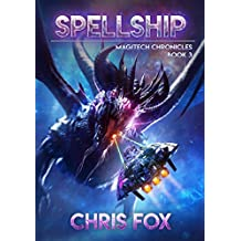 Spellship: The Magitech Chronicles Book 3