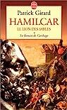 Le roman de Carthage, tome 1 : Hamilcar, le..