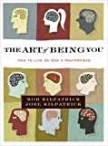 img - for The Art of Being You: How to Live as God's Masterpiece book / textbook / text book