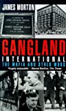 Gangland International, James Morton, 0751522376
