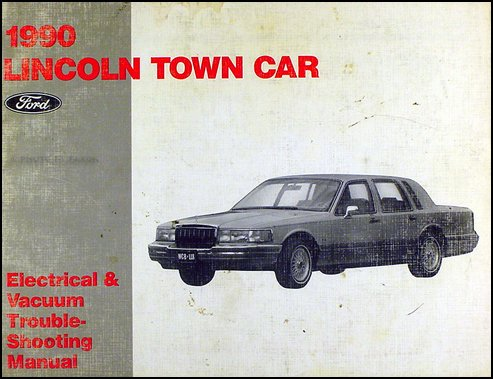 1990 Lincoln Town Car Electrical and Vacuum Troubleshooting - Car Troubleshooting Town Lincoln